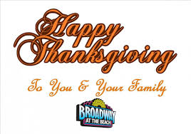 things to do in myrtle on thanksgiving weekend broadway at