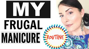 my frugal manicure routine at home free manicure routine how