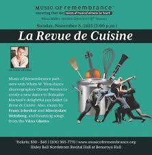 revue de cuisine fall concert la revue de cuisine of remembrance