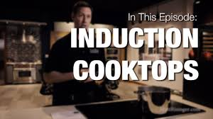 induction cooktops 5 reasons they are better than gas youtube