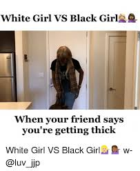 Thick Girl Meme - 25 best memes about thick white girl thick white girl memes