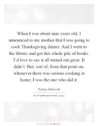 thanksgiving dinner quotes sayings thanksgiving dinner picture