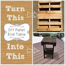 Free Woodworking Plans Small End Table by Best 25 Pallet End Tables Ideas On Pinterest Diy End Tables