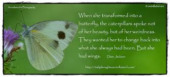 beautiful daily thought with meaning when she transformed
