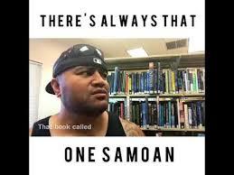 Samoan Memes - there s always that one samoan therealati32 youtube