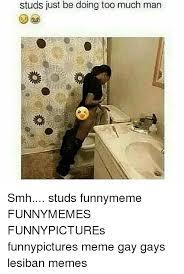 Too Gay Meme - 25 best memes about meme gay meme gay memes