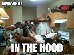 Funny Hood Memes - 20 most hilarious ghetto memes sayingimages com