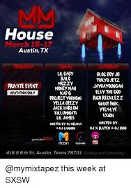 X Rated Friday Memes - house march 15 17 austin tx la baby ralo bloc boy j tokyojetz