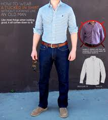 how to wear a tucked in shirt without looking like an old man primer