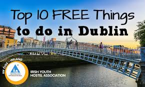 top 10 free things to do in dublin