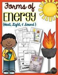 is light a form of energy forms of energy set with heat light and sound grades 1 2 3