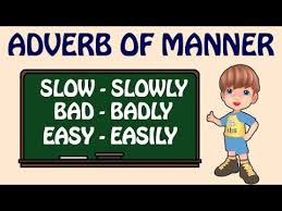 adverb lessons adverb of manner types of adverbs basic grammar