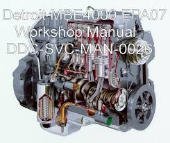 detroit diesel mbe 4000 epa07 workshop service manual technical