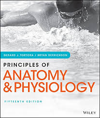 Fundamentals Of Anatomy And Physiology 9th Edition Download Principles Of Anatomy And Physiology 15th Edition Pdf Download E