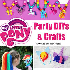 my pony party ideas my pony party ideas crafts ted s