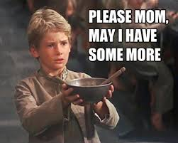 Mom Please Meme - please mom may i have more oliver twist meme cilisos current