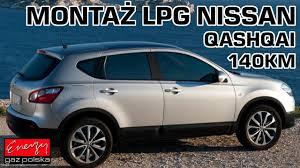 nissan qashqai jaki silnik montaż lpg nissan qashqai z 2 0 140km 2011r w energy gaz polska na