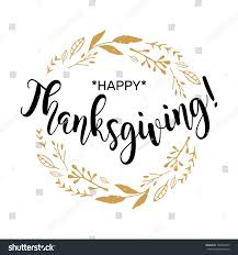 happy thanksgiving beautiful greeting card calligraphy stock
