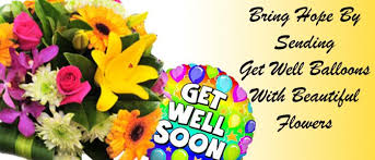hope by sending get well balloons with beautiful flowers