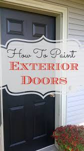 How To Paint An Exterior Door How To Paint Exterior Doors