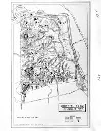 griffith park map citydig constructing griffith park los angeles magazine