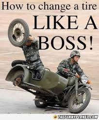 Funny Motorcycle Meme - changing tyres like a boss