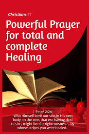 prayer for healing total and complete