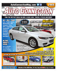 02 17 16 auto connection magazine by auto connection magazine issuu