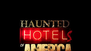 the haunted hotels of america 2018 irma hotel ghost hunt cody