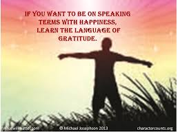 quotes about learning other religions michael josephson u0027s best original quotes on gratitude what will