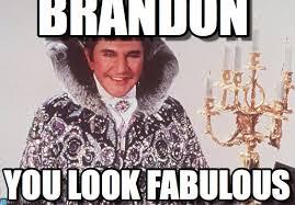 Brandon Meme - brandon liberace meme on memegen