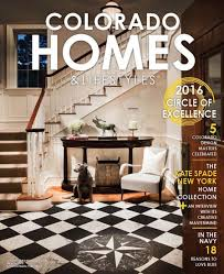colorado homes u0026 lifestyle a regional publication devoted to