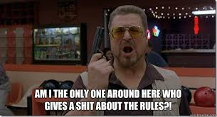 Am I The Only One Around Here Meme Generator - am i the only one around here who gives a shit about the rules