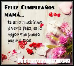 imagenes que digan feliz cumpleaños mami saludos de feliz cumpleaños para mi mamá