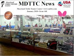 maryland table tennis center table tennis center jan 2018 news