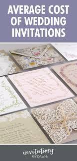 average wedding invitation cost average wedding invitation cost by