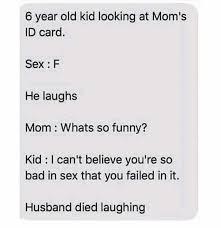 F Memes - dopl3r com memes 6 year old kid looking at moms id card sex f