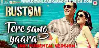 download mp3 instrumental barat tere sang yaara instrumental rustom song download original quality