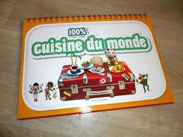 livre de cuisine du monde 100 cuisine du monde