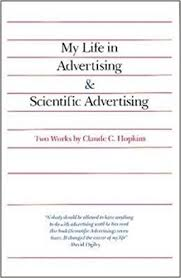 my life in advertising and scientific advertising advertising age