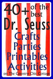 40 dr seuss birthday ideas crafts parties printables