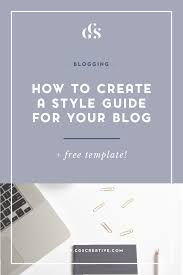 how to create a style guide for your blog free template
