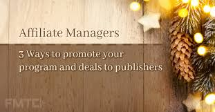 affiliate managers thanksgiving cyber weekend deal opportunity