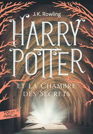 harry potter et le chambre des secrets livre harry potter ii harry potter et la chambre des secrets