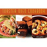 Toaster Oven Dinners The Toaster Oven Cookbook Nitty Gritty Cookbooks David Diresta