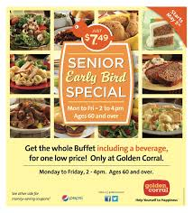 Buffet Prices At Golden Corral by Golden Corral Senior Early Bird Special M F 2 4pm 60 For