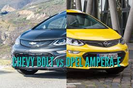 opel ampera 2017 chevrolet bolt vs opel vauxhall ampera e sibling differences