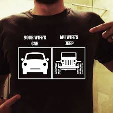 jeep life shirt if i get this jeep on friday this will be my hubbys new shirt