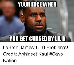 Lil B Memes - 25 best memes about your face when your face when memes