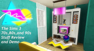 90s interior design the sims 3 70s 80s u0026 90s stuff pack demo and review youtube
